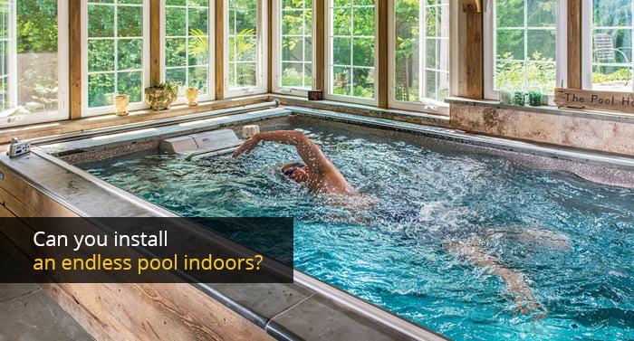 Can You Install An Endless Pool Indoors Aquasun Uk